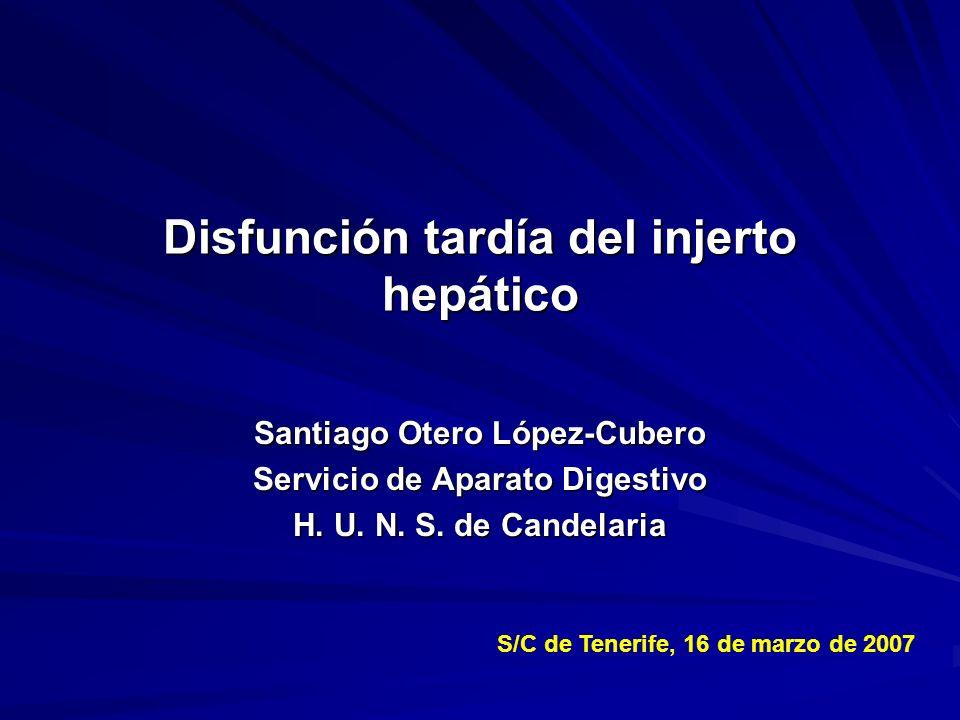 Disfunción tardía del injerto hepático