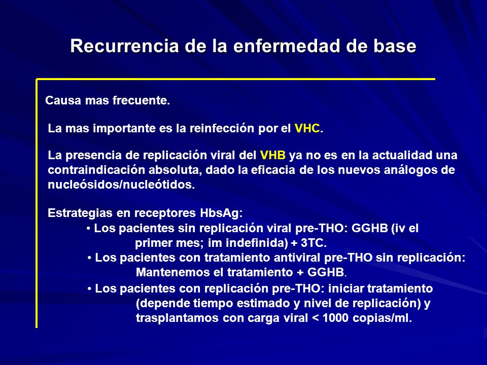 Recurrencia de la enfermedad de base