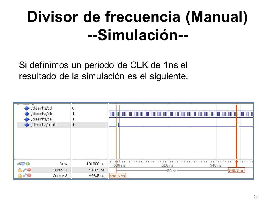 Divisor de frecuencia (Manual) --Simulación--