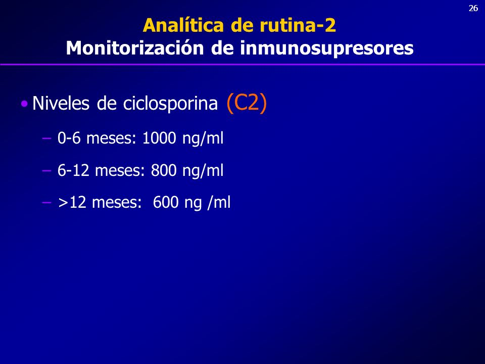 Analítica de rutina-2 Monitorización de inmunosupresores