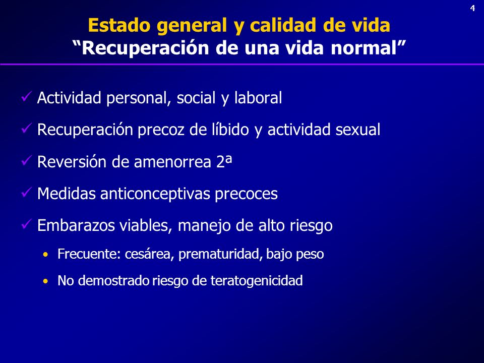 Estado general y calidad de vida Recuperación de una vida normal
