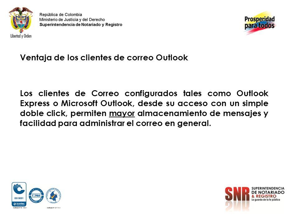 Ventaja de los clientes de correo Outlook