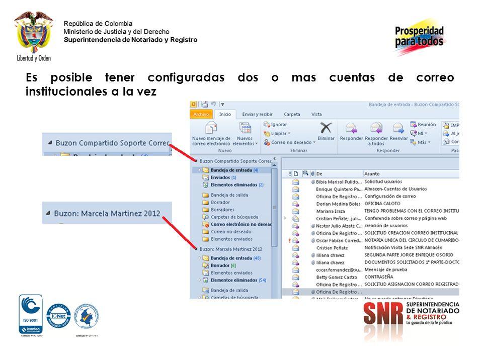 Es posible tener configuradas dos o mas cuentas de correo institucionales a la vez