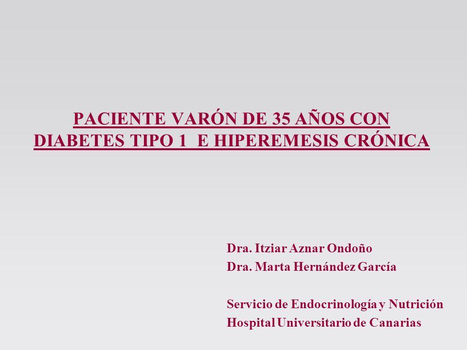 PACIENTE VARÓN DE 35 AÑOS CON DIABETES TIPO 1 E HIPEREMESIS CRÓNICA