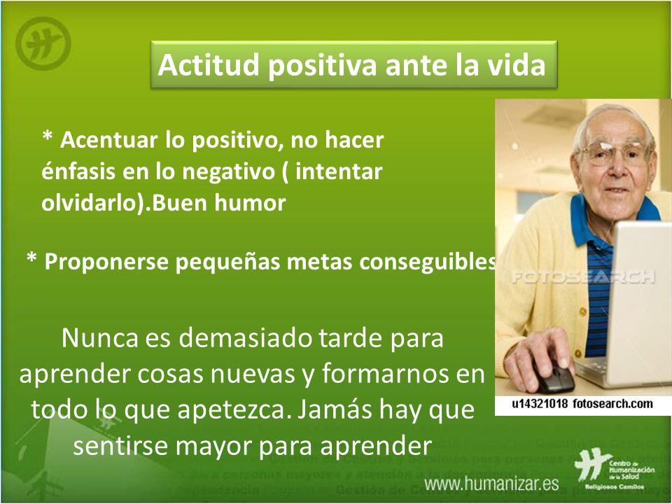 Actitud positiva ante la vida