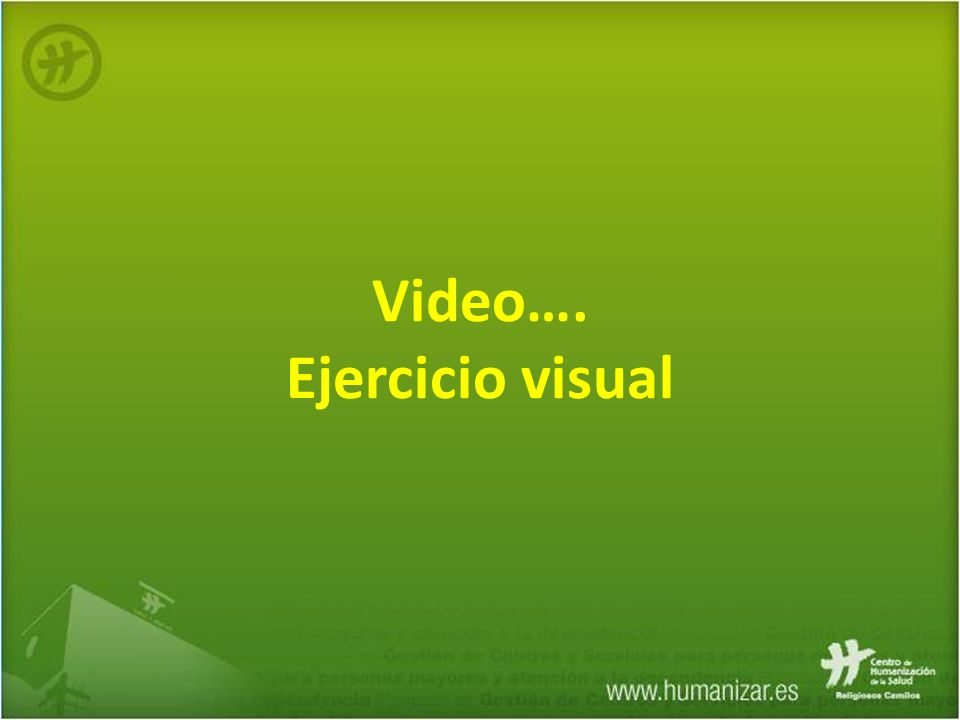 Video…. Ejercicio visual