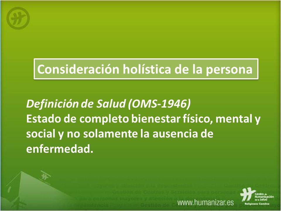 Consideración holística de la persona