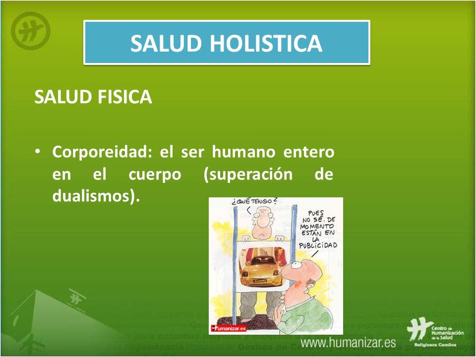 SALUD HOLISTICA SALUD FISICA
