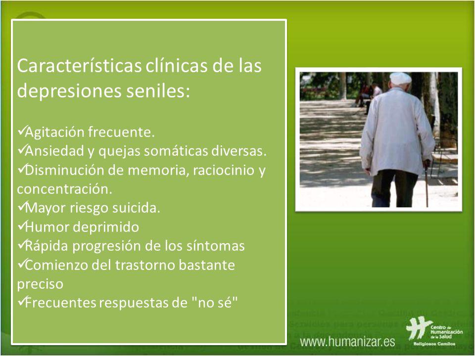 Características clínicas de las depresiones seniles:
