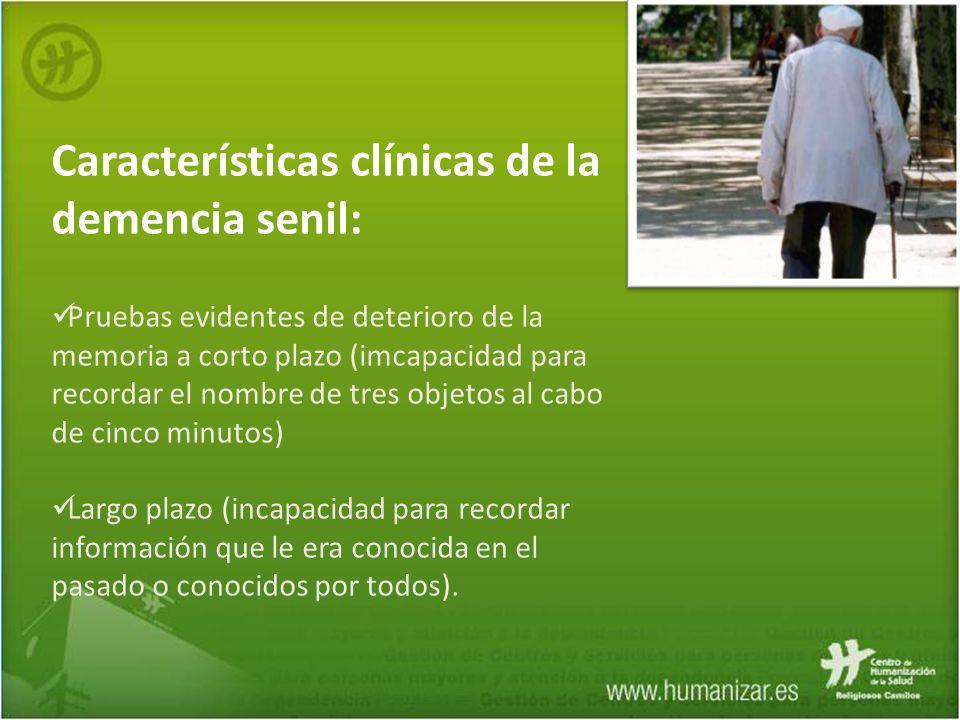 Características clínicas de la demencia senil:
