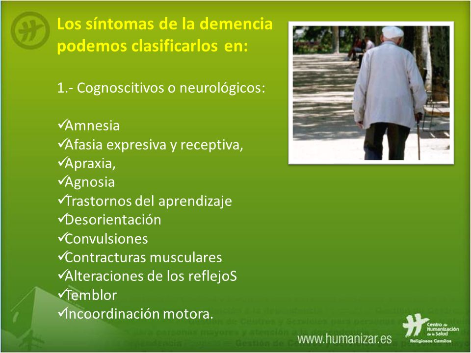 Los síntomas de la demencia podemos clasificarlos en: