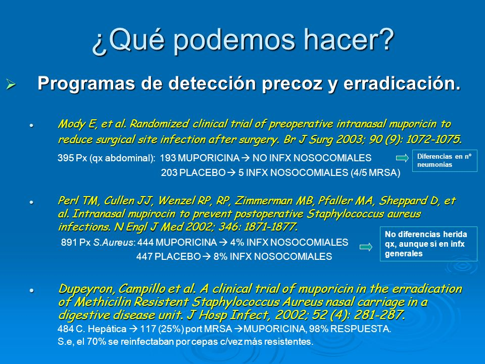¿Qué podemos hacer Programas de detección precoz y erradicación.