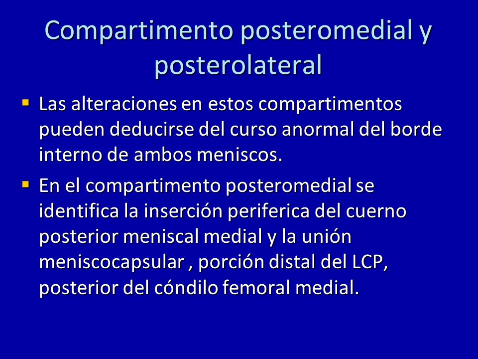 Compartimento posteromedial y posterolateral
