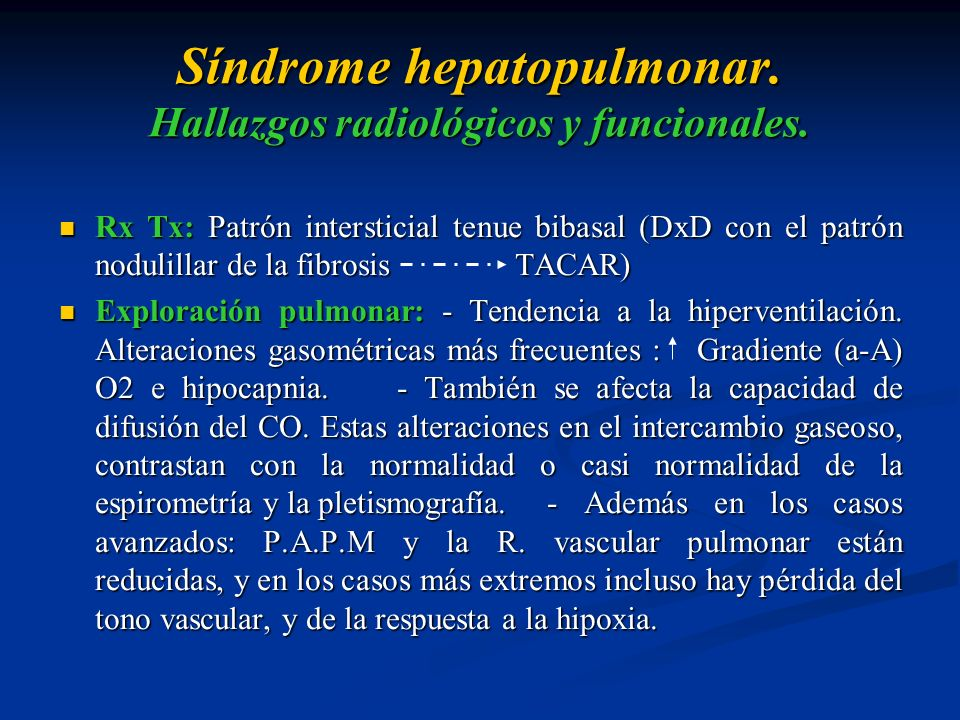 Síndrome hepatopulmonar. Hallazgos radiológicos y funcionales.