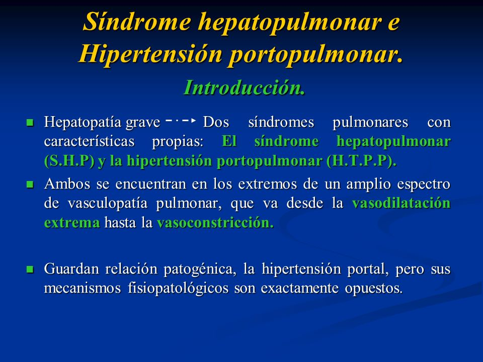 Síndrome hepatopulmonar e Hipertensión portopulmonar. Introducción.