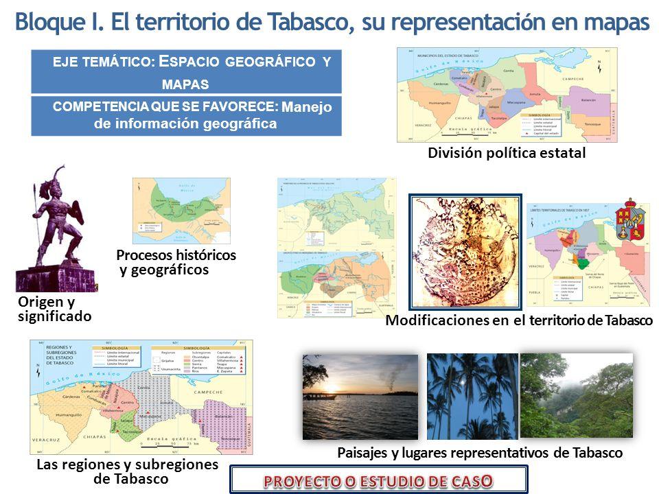 Bloque I. El territorio de Tabasco, su representación en mapas