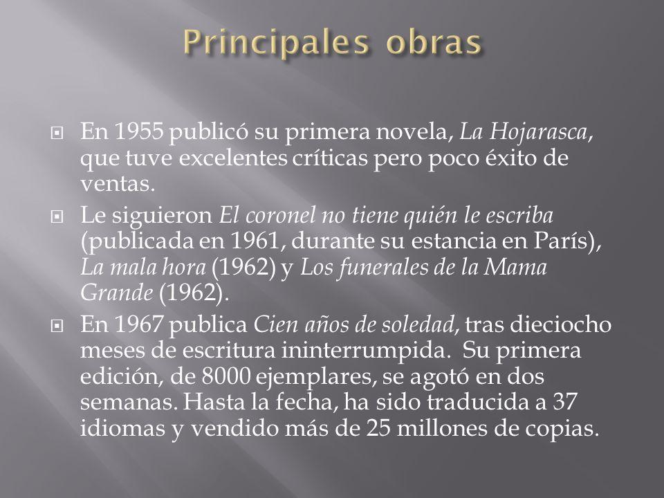 Principales obras En 1955 publicó su primera novela, La Hojarasca, que tuve excelentes críticas pero poco éxito de ventas.