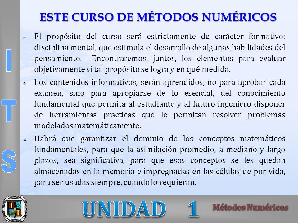 ESTE CURSO DE MÉTODOS NUMÉRICOS