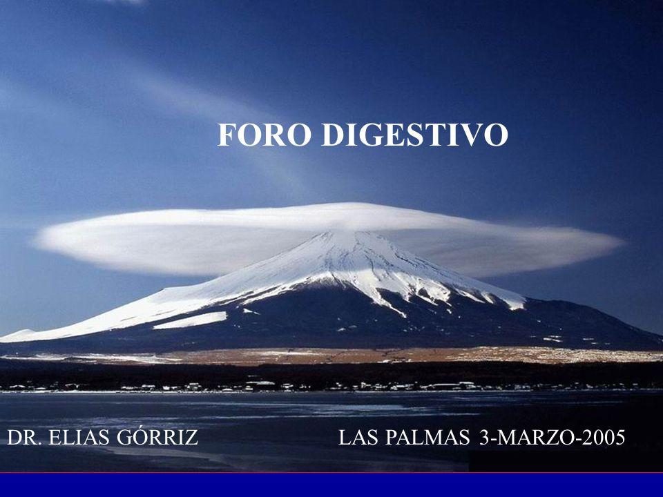 FORO DIGESTIVO DR. ELIAS GÓRRIZ LAS PALMAS 3-MARZO-2005