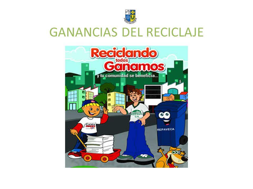 GANANCIAS DEL RECICLAJE