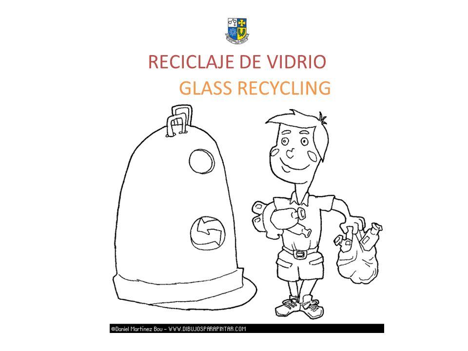 RECICLAJE DE VIDRIO GLASS RECYCLING