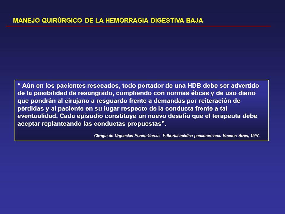 MANEJO QUIRÚRGICO DE LA HEMORRAGIA DIGESTIVA BAJA