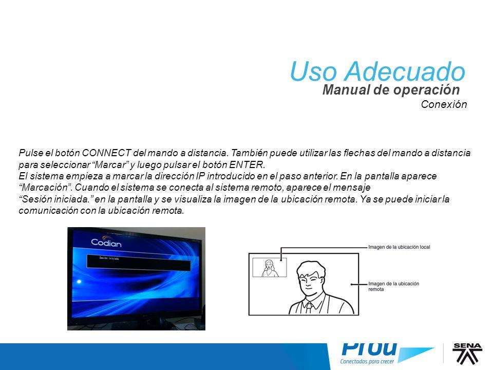 Uso Adecuado Conexión V Manual de operación Conexión