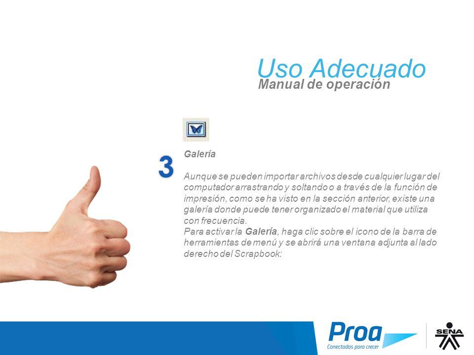 3 Uso Adecuado UA: Scrap book, Galería Manual de operación Galería