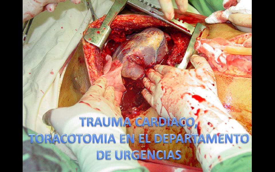 TRAUMA CARDIACO, TORACOTOMIA EN EL DEPARTAMENTO DE URGENCIAS