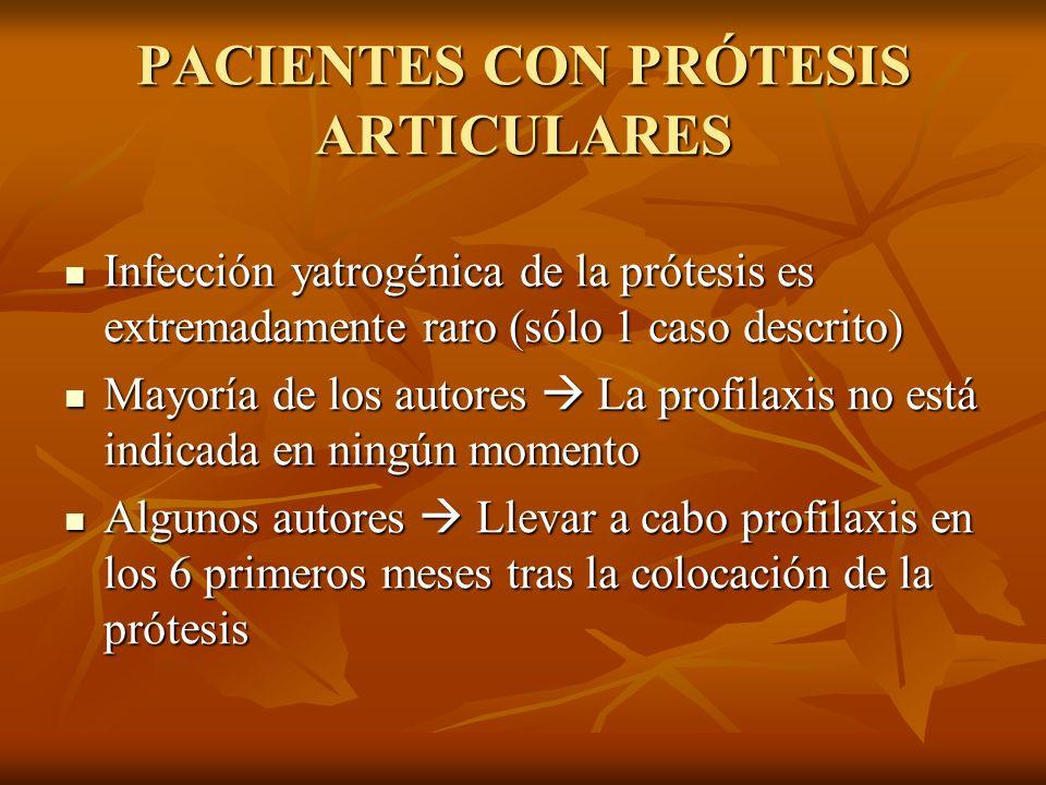 PACIENTES CON PRÓTESIS ARTICULARES