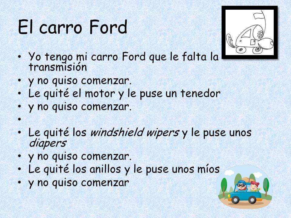 El carro Ford Yo tengo mi carro Ford que le falta la transmisión