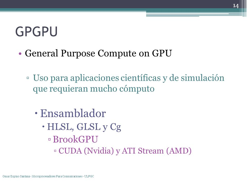 GPGPU Ensamblador General Purpose Compute on GPU HLSL, GLSL y Cg