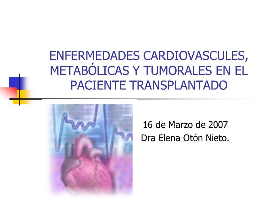 16 de Marzo de 2007 Dra Elena Otón Nieto.