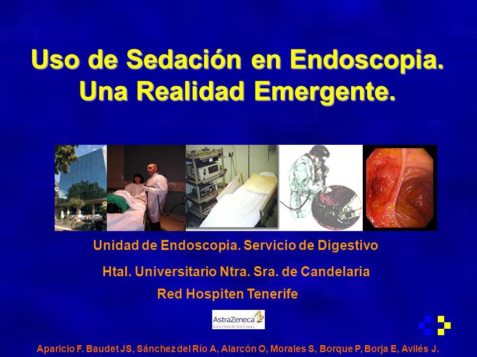 Uso de Sedación en Endoscopia. Una Realidad Emergente.