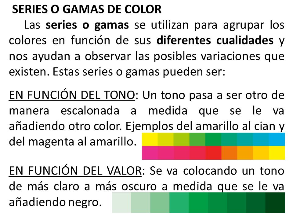 SERIES O GAMAS DE COLOR