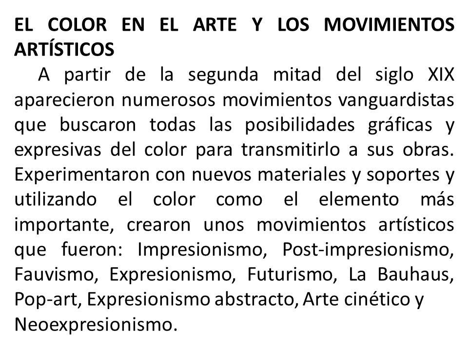 EL COLOR EN EL ARTE Y LOS MOVIMIENTOS ARTÍSTICOS