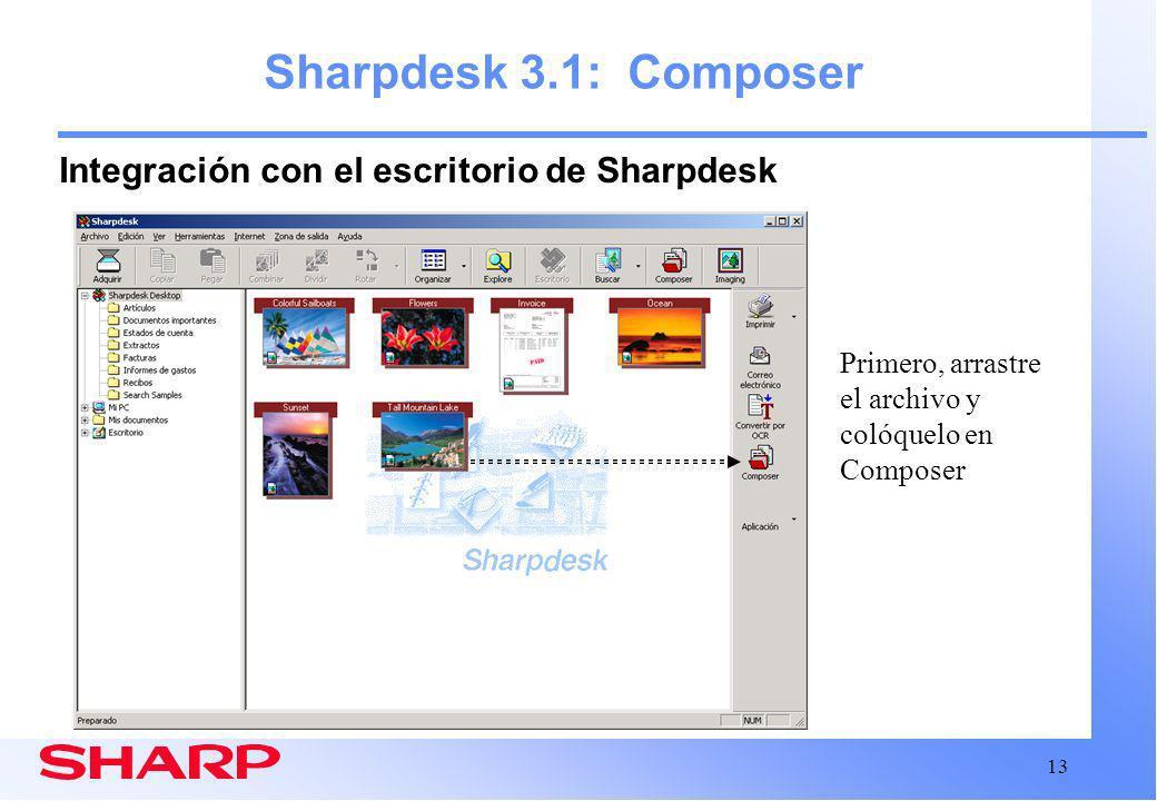 Sharpdesk 3.1: Composer Integración con el escritorio de Sharpdesk