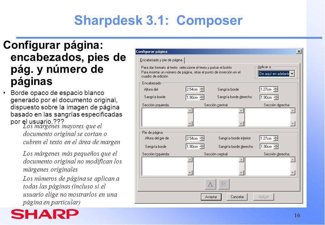 Sharpdesk 3.1: Composer Configurar página: encabezados, pies de pág. y número de páginas.