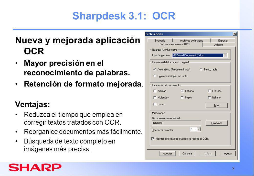 Sharpdesk 3.1: OCR Nueva y mejorada aplicación OCR