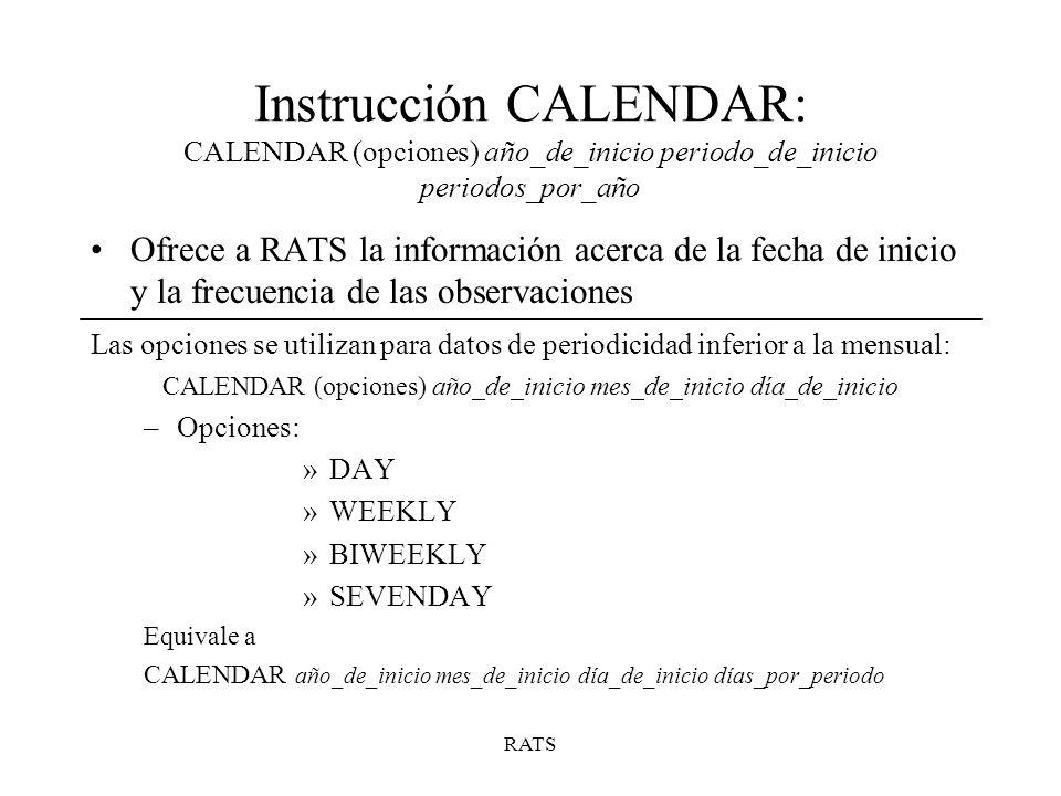 CALENDAR (opciones) año_de_inicio mes_de_inicio día_de_inicio