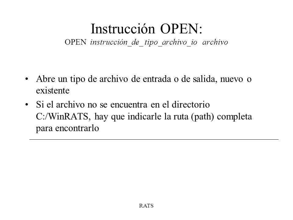 Instrucción OPEN: OPEN instrucción_de_ tipo_archivo_io archivo