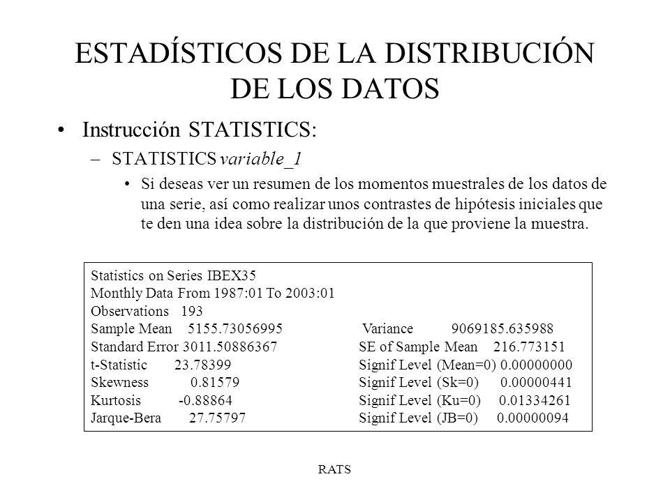 ESTADÍSTICOS DE LA DISTRIBUCIÓN DE LOS DATOS