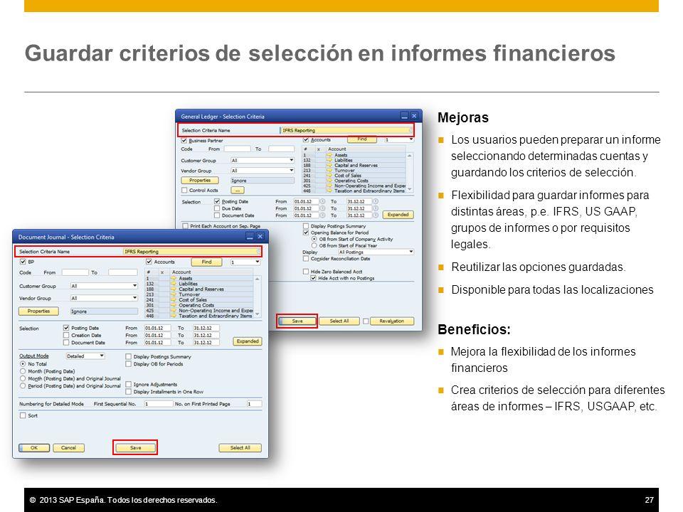 Guardar criterios de selección en informes financieros