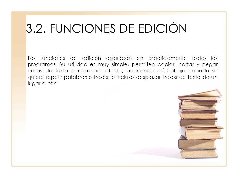 3.2. FUNCIONES DE EDICIÓN