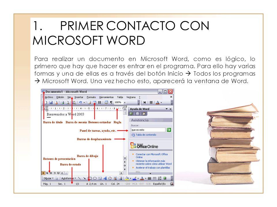 1. PRIMER CONTACTO CON MICROSOFT WORD