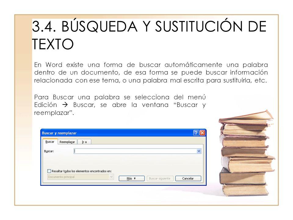 3.4. BÚSQUEDA Y SUSTITUCIÓN DE TEXTO