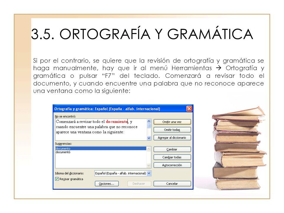 3.5. ORTOGRAFÍA Y GRAMÁTICA