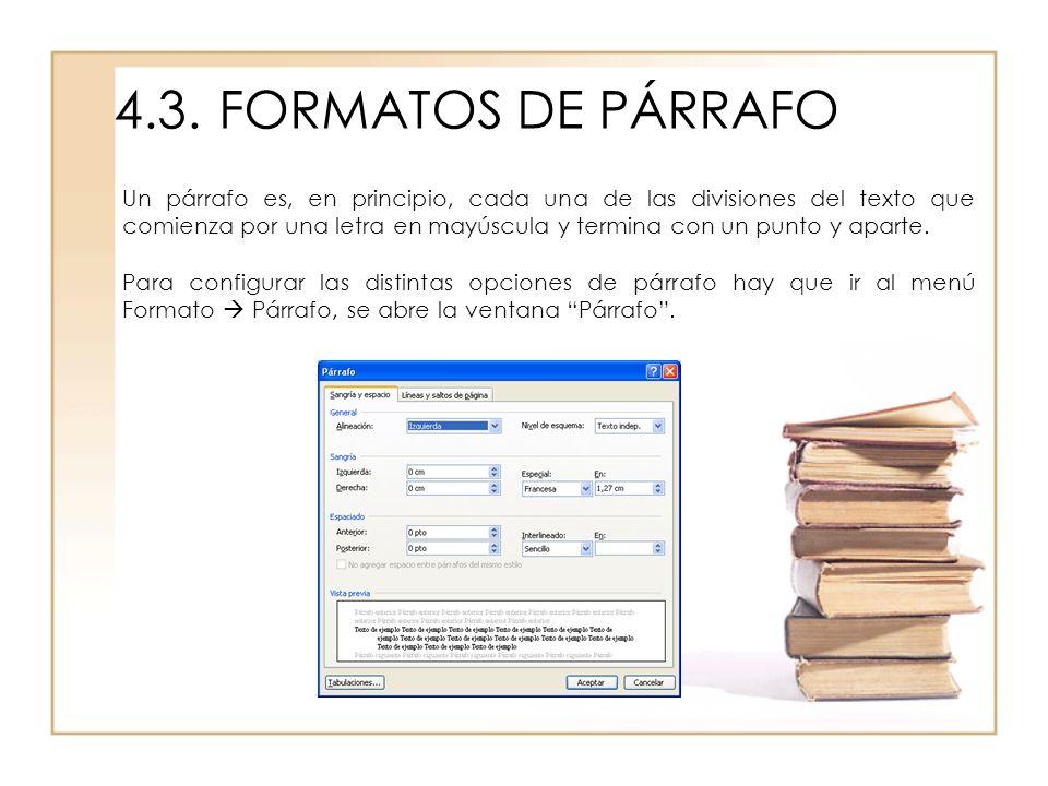 4.3. FORMATOS DE PÁRRAFO