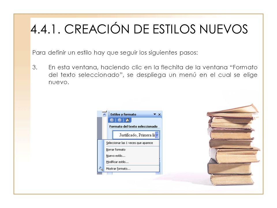 4.4.1. CREACIÓN DE ESTILOS NUEVOS