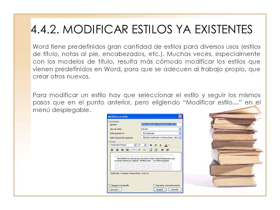 4.4.2. MODIFICAR ESTILOS YA EXISTENTES